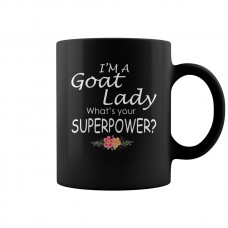 I AM A GOAT LADY WHAT IS YOUR SUPERPOWER